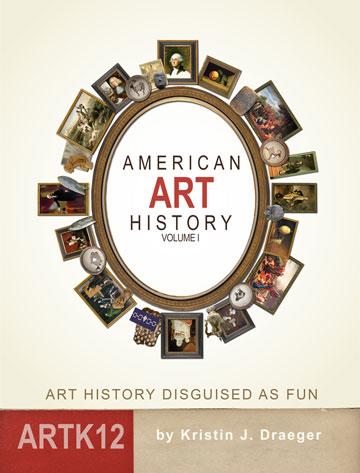 American Art Volume I by Kristin J. Draeger