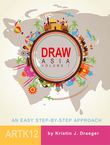 Draw Asia Volume I by Kristin J. Draeger