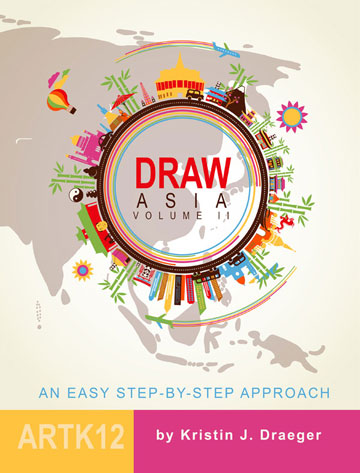 Draw Asia Volume II by Kristin J. Draeger