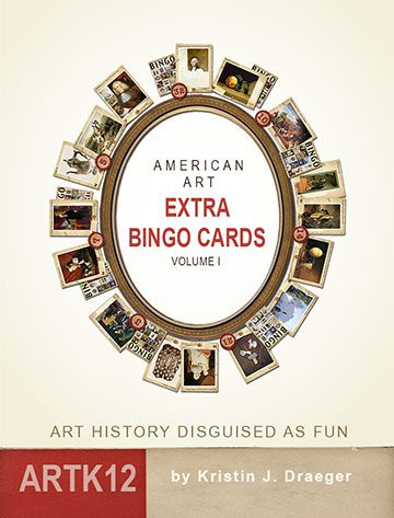 American Art Extra Bingo Cards Volume I by Kristin J. Draeger