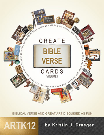Create Bible Verse Cards, Volume I by Kristin J. Draeger